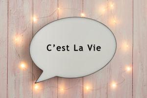 よく聞くけどフランス語の「セラヴィ」って、どういう意味?